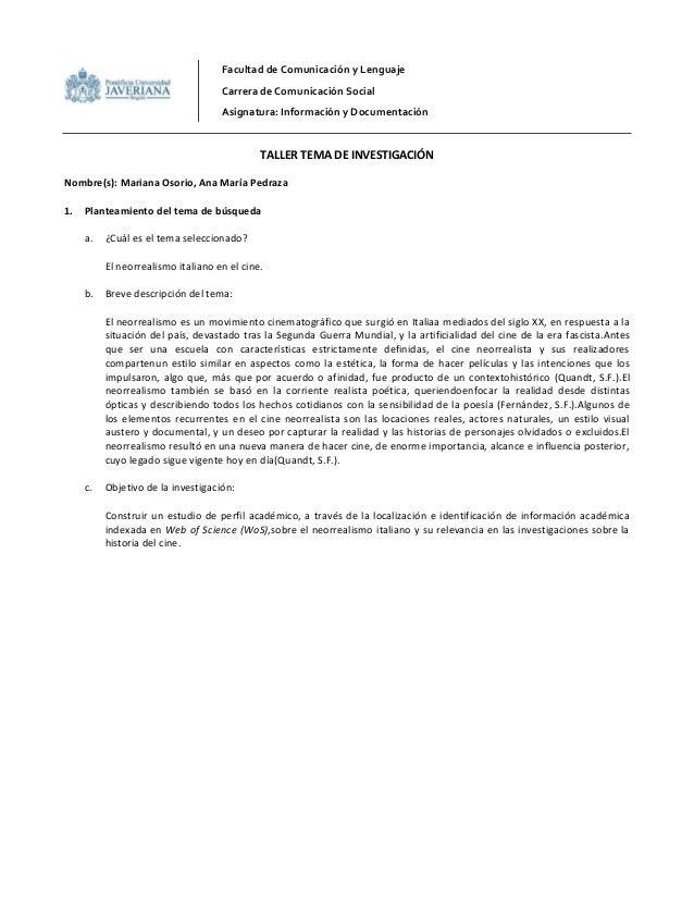 Facultad de Comunicación y LenguajeCarrera de Comunicación SocialAsignatura: Información y DocumentaciónTALLER TEMA DE INV...