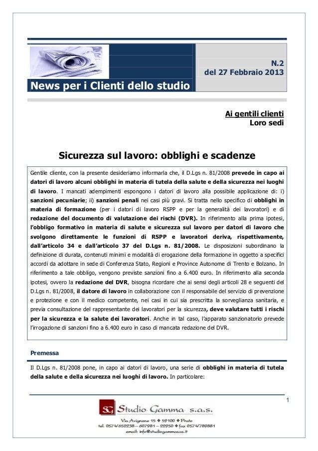 1News per i Clienti dello studioN.2del 27 Febbraio 2013Ai gentili clientiLoro sediSicurezza sul lavoro: obblighi e scadenz...