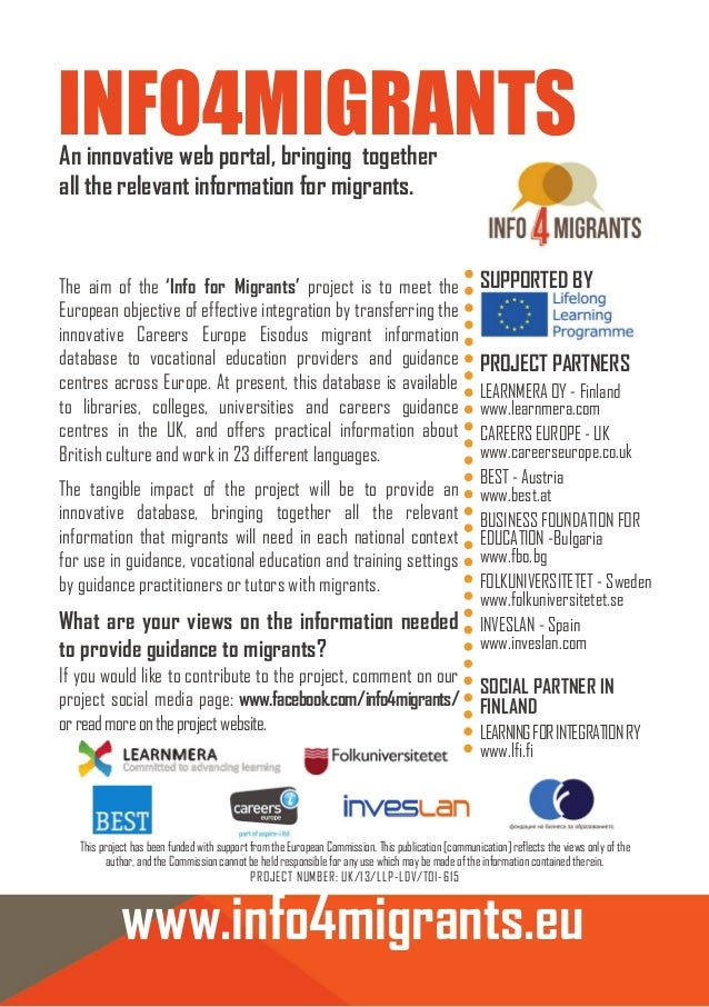 INFO4MIGRANTS An innovative web portal, bringing together all the relevant information for migrants.  The aim of the 'Info...