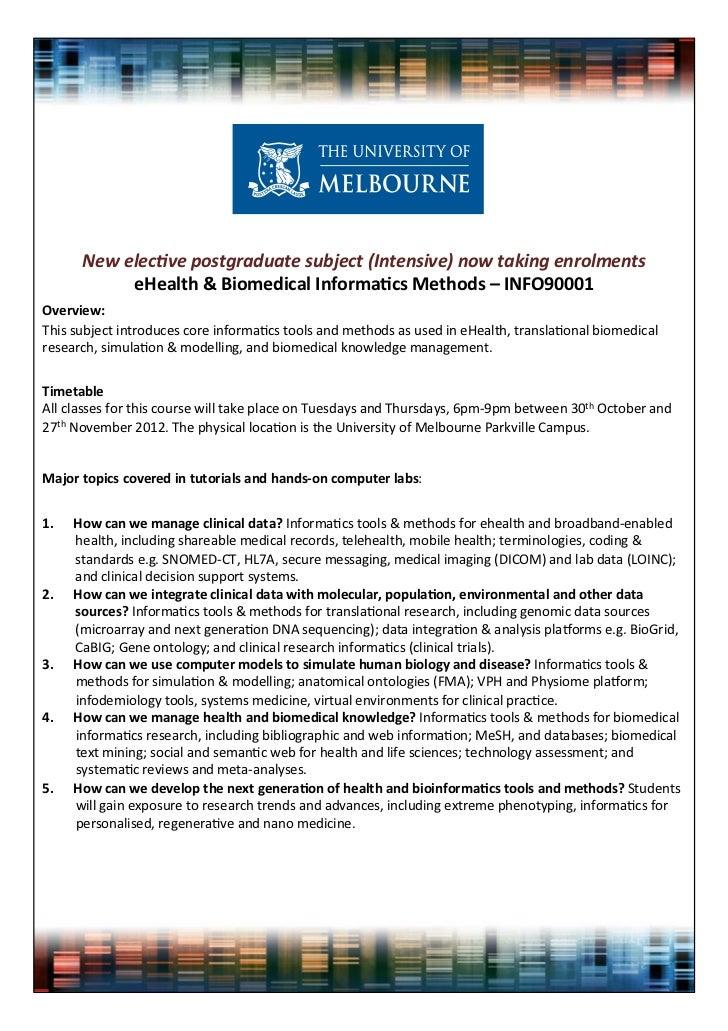 New elecve postgraduate subject (Intensive) now taking enrolments            eHealth & Biomedical Informa3cs Methods – INF...