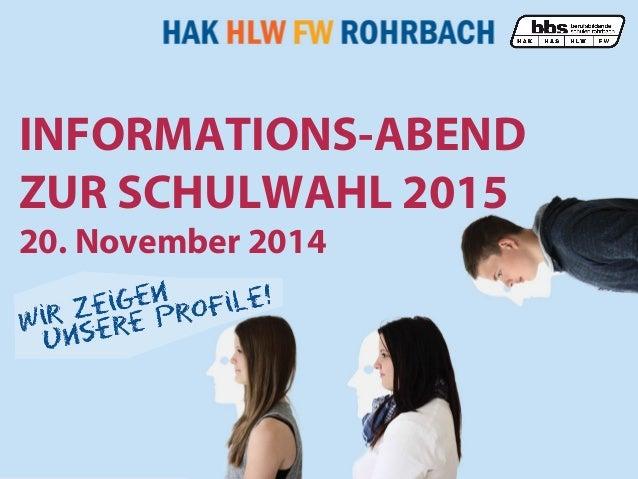 09.01.15 1 INFORMATIONS-ABEND ZUR SCHULWAHL 2015 20. November 2014