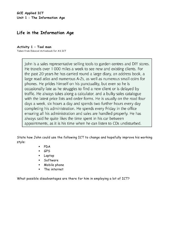 GCE Applied ICT Unit 1 : The Information Age    Life in the Information Age   Activity 1 – Tool man Taken from Edexcel Act...