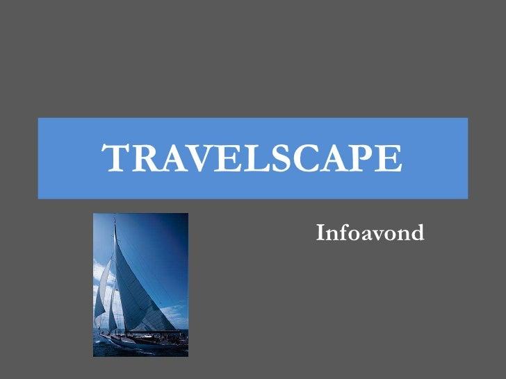 Infoavond Travelscape