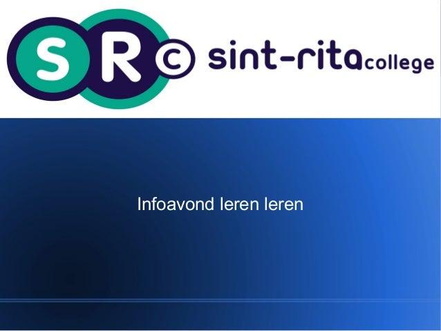 """Algemene presentatie rond Leren Leren voor infoavond """"Leren Leren"""" van 17 januari2013"""