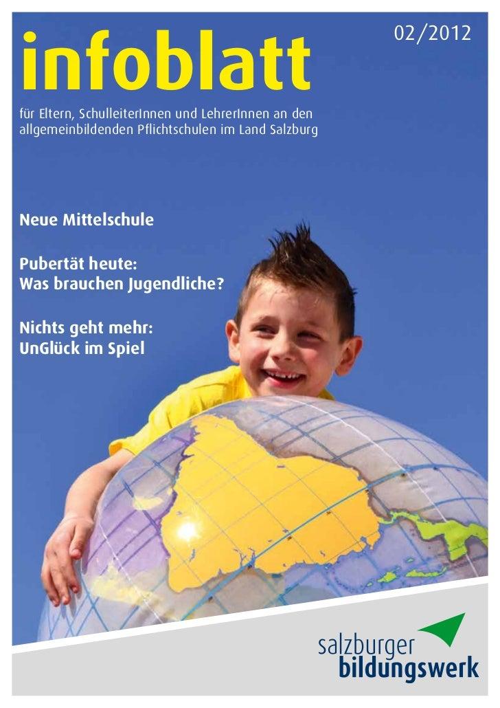 infoblatt                                                      02/2012für Eltern, SchulleiterInnen und LehrerInnen an dena...