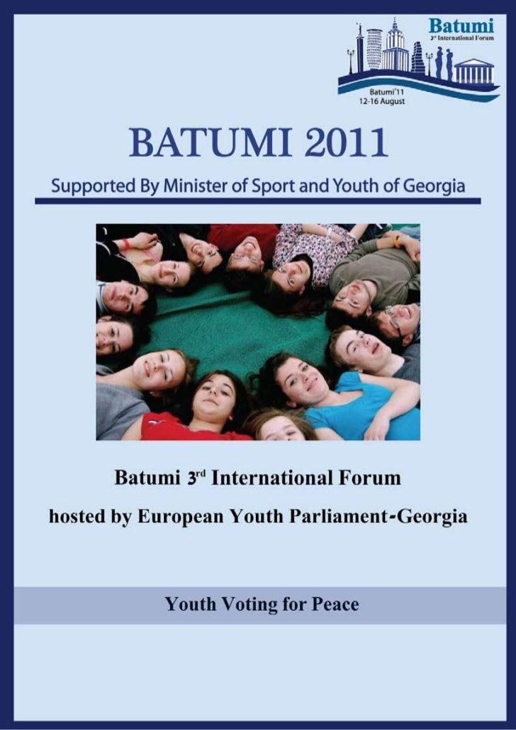 The European Youth Parliament (EYP)   The European Youth Parliament Georgia                                      Batumi 3r...