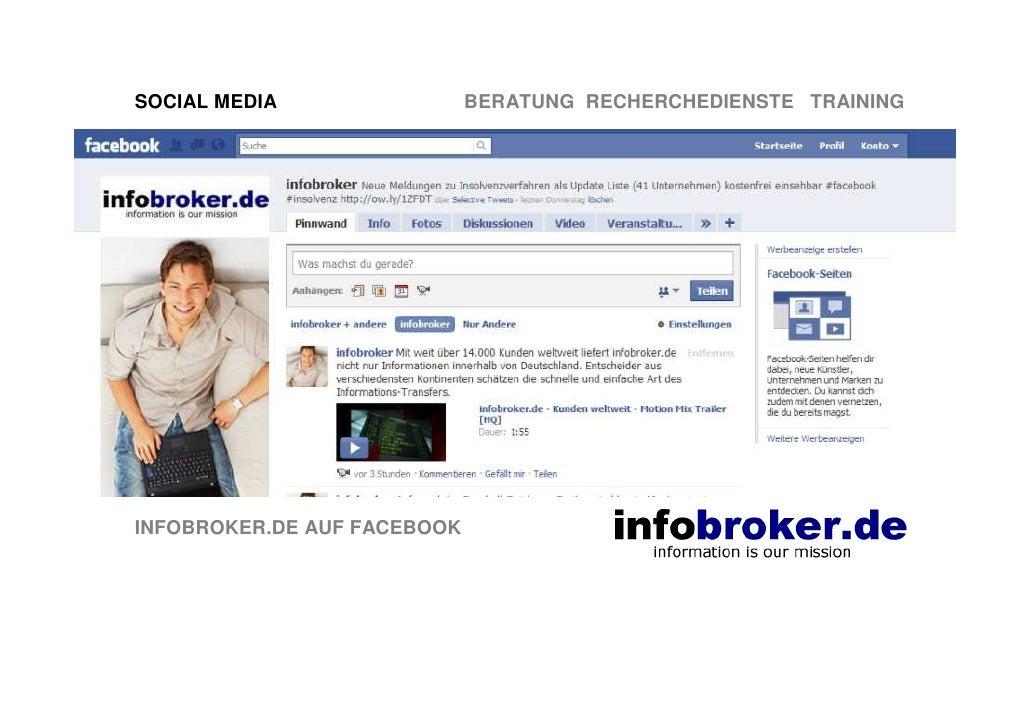 SOCIAL MEDIA                 BERATUNG RECHERCHEDIENSTE TRAINING     INFOBROKER.DE AUF FACEBOOK