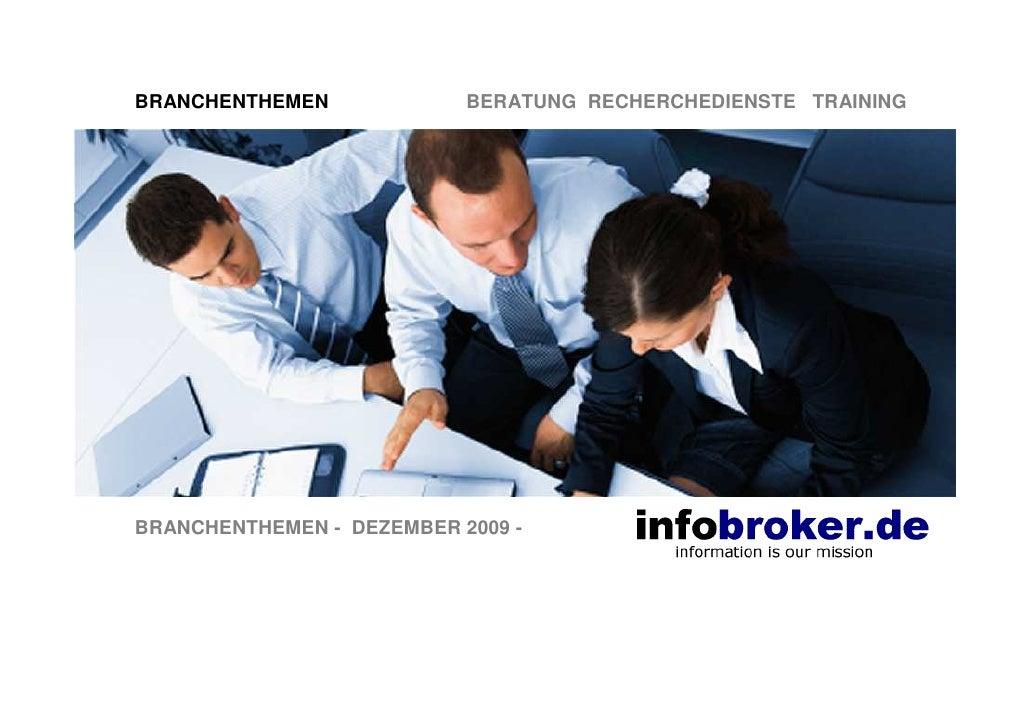 BRANCHENTHEMEN             BERATUNG RECHERCHEDIENSTE TRAINING     BRANCHENTHEMEN - DEZEMBER 2009 -