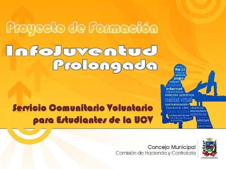 Servicio Comunitario Voluntario para Estudiantes de la UCV<br />