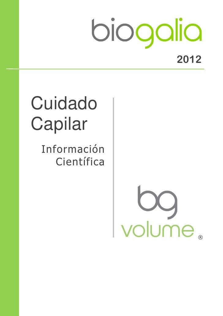 2012CuidadoCapilar Información    Científica                    ®