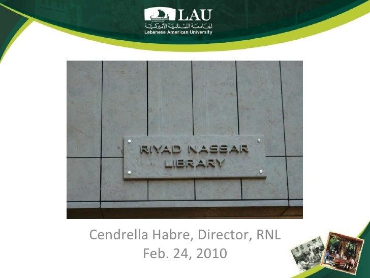 Cendrella Habre, Director, RNL        Feb. 24, 2010