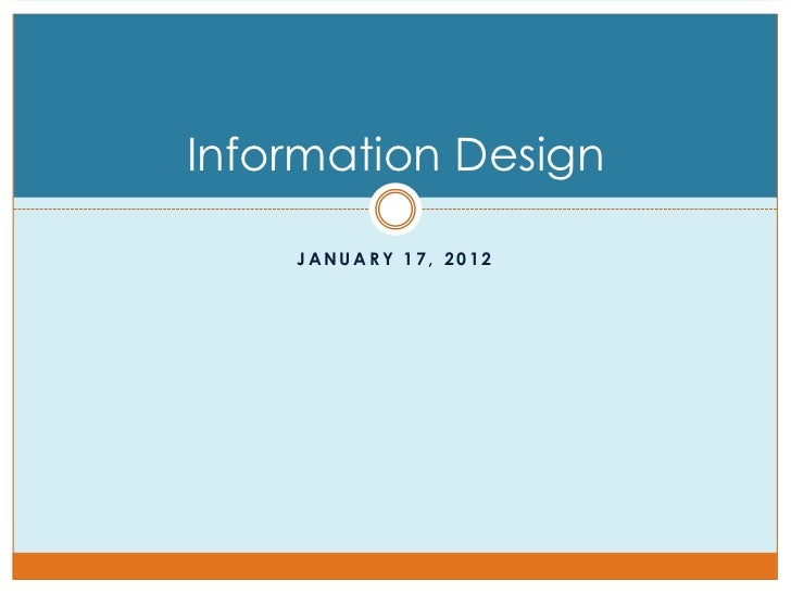Information Design    JANUARY 17, 2012