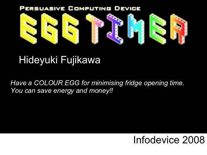 infodevice2008 - Egg timer