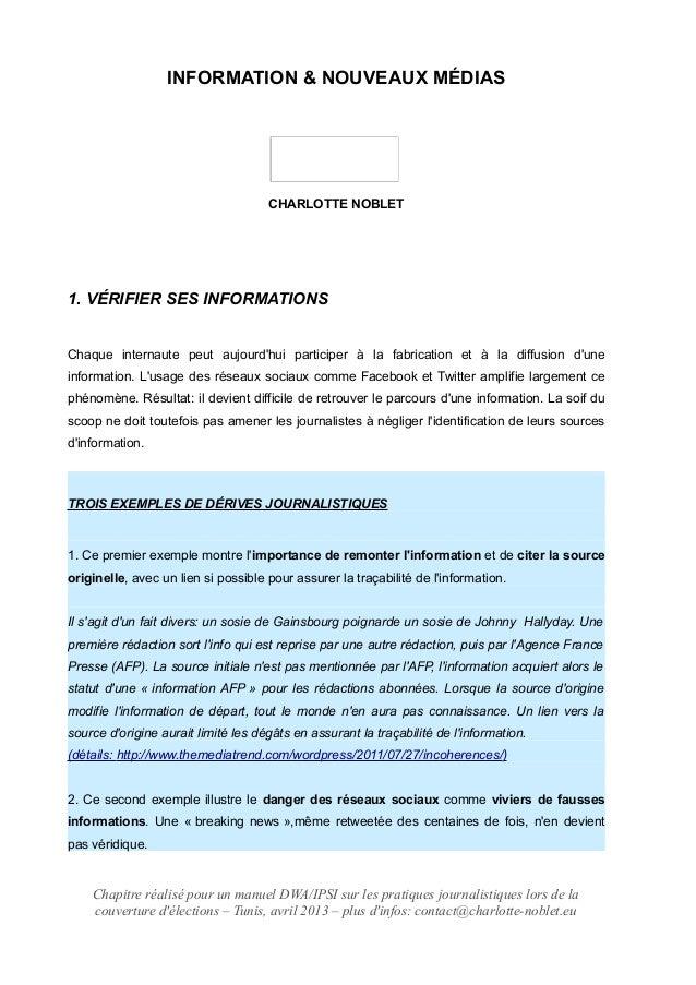 INFORMATION & NOUVEAUX MÉDIAS CHARLOTTE NOBLET 1. VÉRIFIER SES INFORMATIONS Chaque internaute peut aujourd'hui participer ...