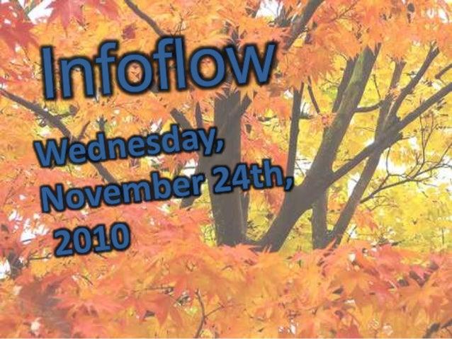 InfoFlow November 24, 2010