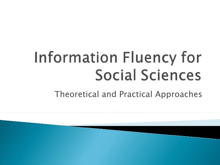 Theoretical and Practical Approaches