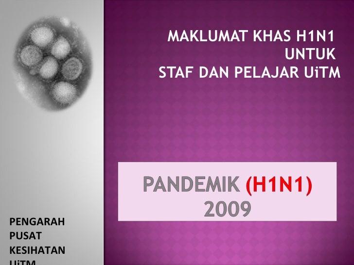 Info H1 N1 Untuk Warga Ui Tm