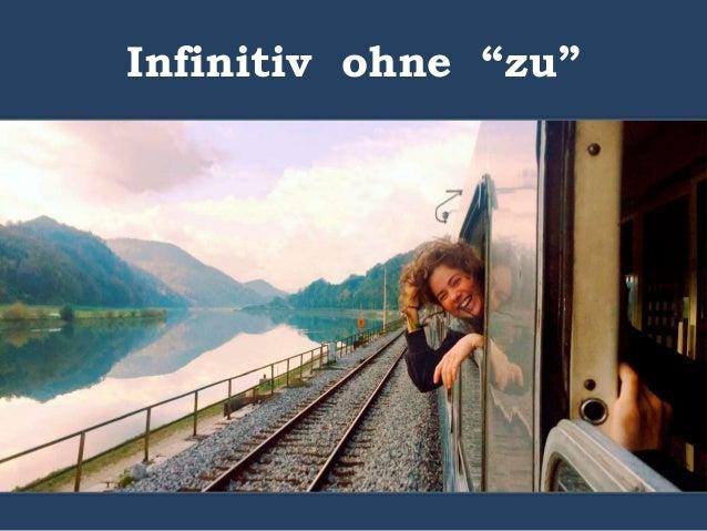 Infinitivsätze OHNE ZU - Theorie und Beispielsätze B1