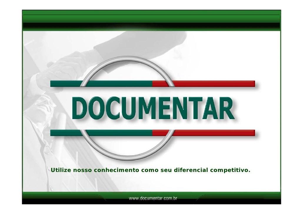 Case Documentar: Unidade de Gestão do Conhecimento