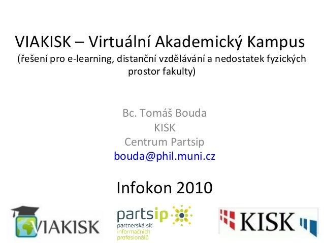 VIAKISK (Virtuální Akademický Kampus Informačních Studií a Knihovnictví)