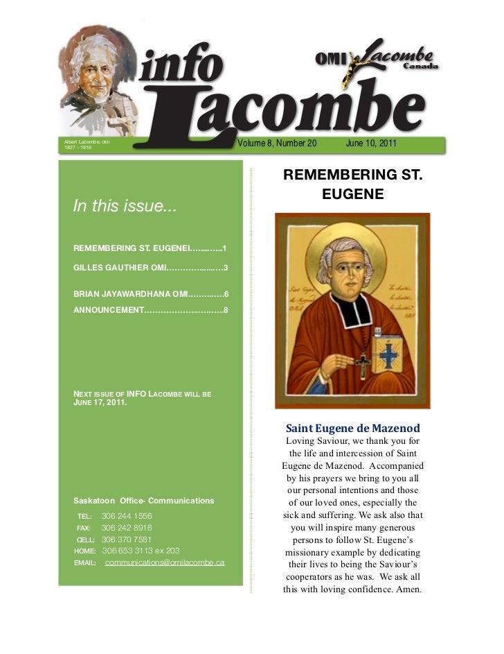Albert Lacombe, OMI1827 – 1916                                          Volume 8, Number 20       June 10, 2011           ...