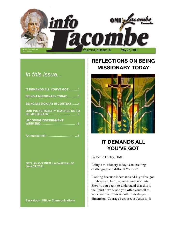 Albert Lacombe, OMI1827 – 1916                                        Volume 8, Number 18       May 27, 2011              ...