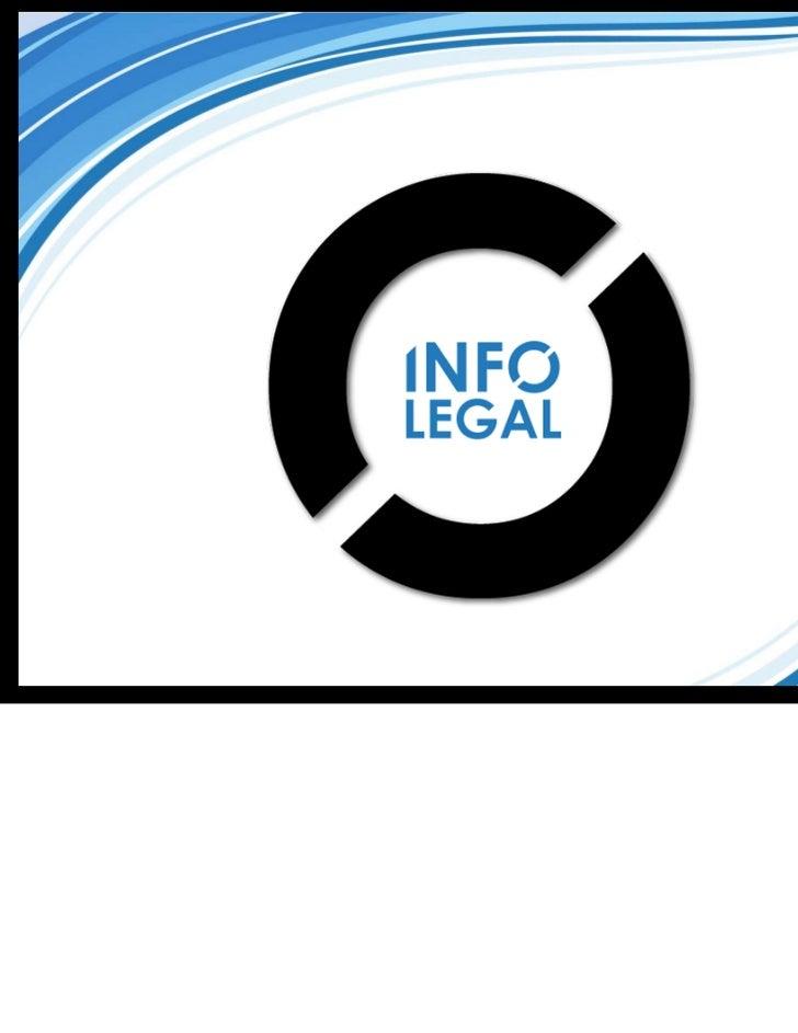 Índice•   ¿Qué es INFO LEGAL?•   ¿Por qué contratar?•   ¿Para qué contratar?•   ¿Cómo funciona?•   ¿Qué productos?•   Algu...