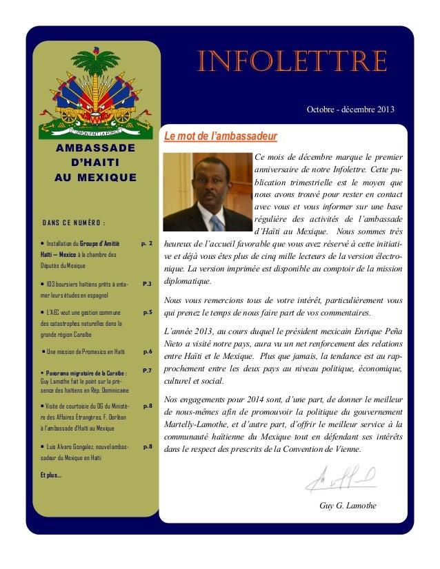 infolettre Octobre - décembre 2013  Le mot de l'ambassadeur  A MBA S SA D E S O M M A' HA I TI D IRE : AU M EX I QU E La l...