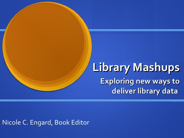 Mashups for Libraries
