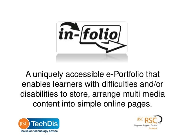 In Folio: Accessible ePortfolio System developed with Jisc Techdis