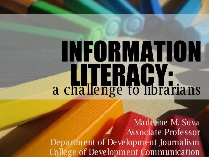 Madeline M. Suva Associate Professor Department of Development Journalism College of Development Communication INFORMATION...