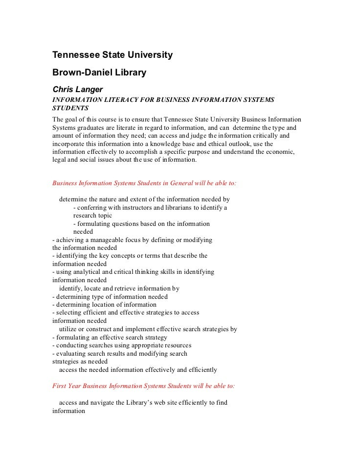 Tennessee State UniversityBrown-Daniel LibraryChris LangerINFORMATION LITERACY FOR BUSINESS INFORMATION SYSTEMSSTUDENTSThe...