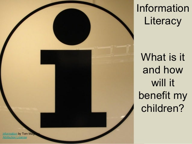 Information literacy; a parent education presentation