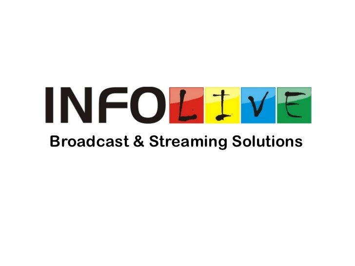 Broadcast & Streaming Solutions