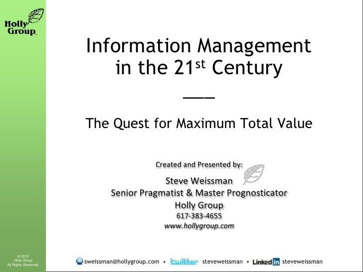 Information Management In The 21st Century