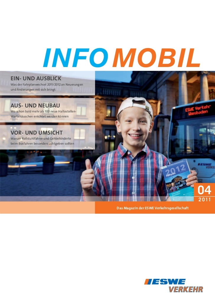 INFO MOBILEIN- UND AUSBLICKWas der Fahrplanwechsel 2011/2012 an Neuerungenund Änderungen mit sich bringtAUS- UND NEUBAUWo ...