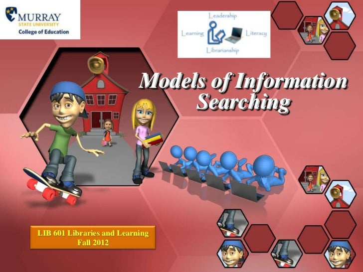 Models of Information Searching