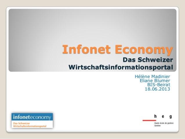 Infonet EconomyDas SchweizerWirtschaftsinformationsportalHélène MadinierEliane BlumerBIS-Beirat18.06.2013