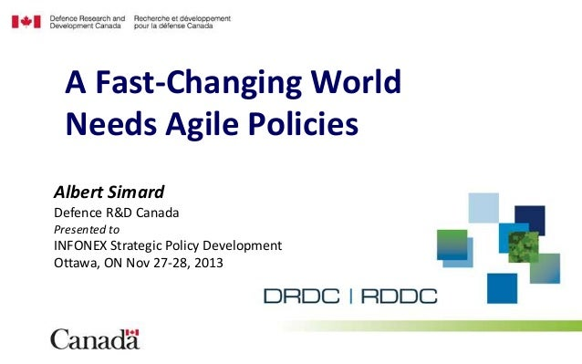 A Fast-Changing World Needs Agile Policies