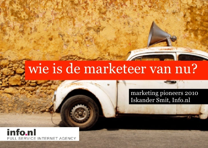 Info.nl at Marketing Pioneers 2010