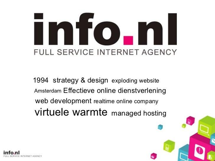 1994  strategy & design web development managed hosting Amsterdam virtuele warmte Effectieve online dienstverlening explod...