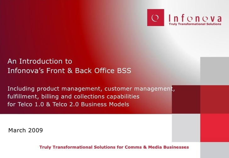 An Introduction to  Infonova's Front & Back Office BSS Including product management, customer management, fulfillment, bil...
