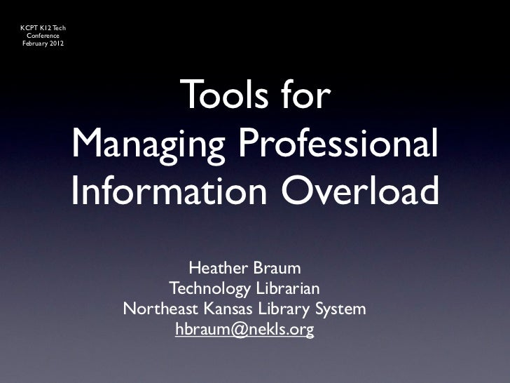 Managing Professional Information Overload (K12 Version)