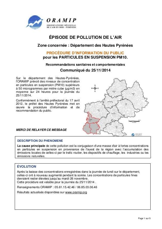 Page 1 sur 5  ÉPISODE DE POLLUTION DE L'AIR  Zone concernée : Département des Hautes Pyrénées  PROCÉDURE D'INFORMATION DU ...