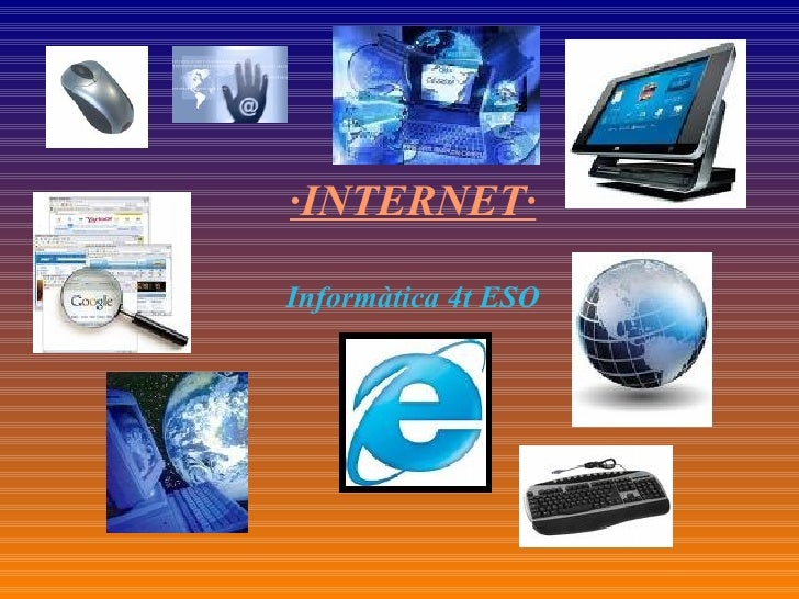 · INTERNET· Informàtica 4t ESO