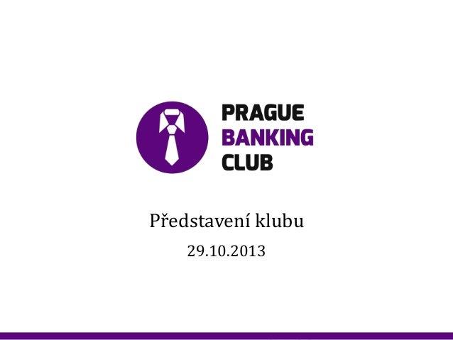 Představení klubu 29.10.2013  20120901_Spoluprace_ RB_307.pptx