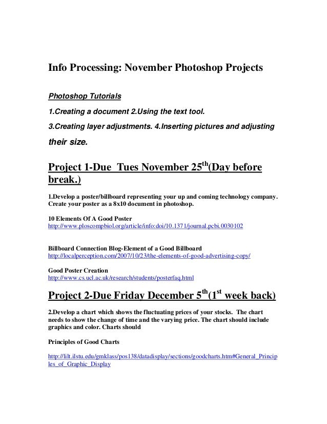 Info Processing: November Photoshop Projects Photoshop Tutorials 1.Creating a document 2.Using the text tool. 3.Creating l...