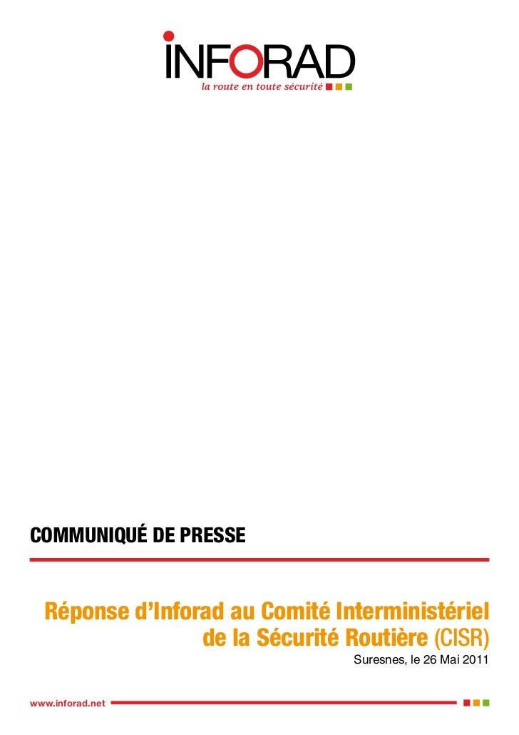 COMMUNIQUÉ DE PRESSE  Réponse d'Inforad au Comité Interministériel                 de la Sécurité Routière (CISR)         ...