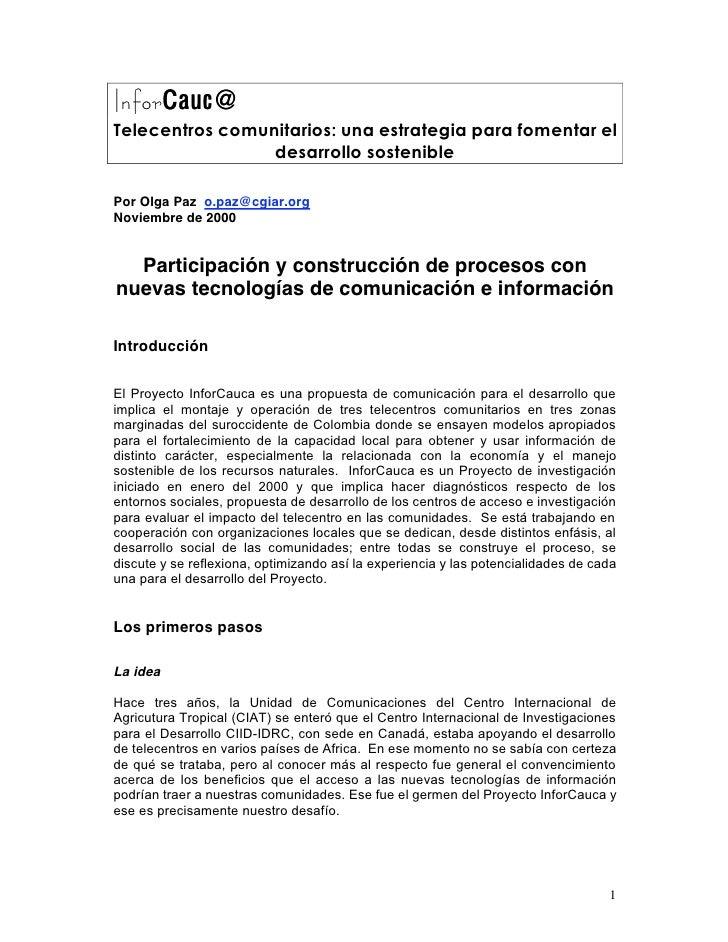 InforCauc @ InforCauc Telecentros comunitarios: una estrategia para fomentar el                  desarrollo sostenible  Po...