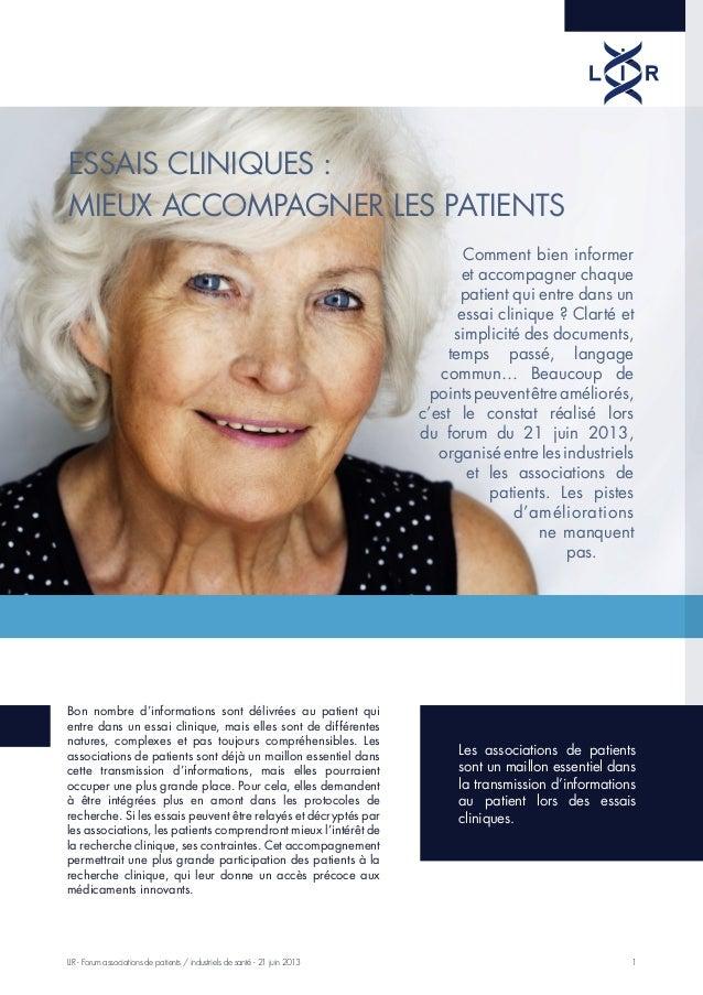 1LIR - Forum associations de patients / industriels de santé - 21 juin 2013 Essais cliniques : mieux accompagner les patie...